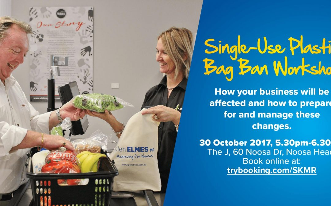 Noosa MP hosts Plastic Bag Ban Workshop